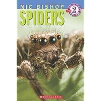 Spiders (Nic Bishop: Scholastic Reader, Level 2)