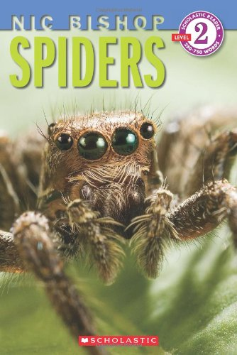 Spiders (Scholastic Reader, Level 2: Nic Bishop #2)