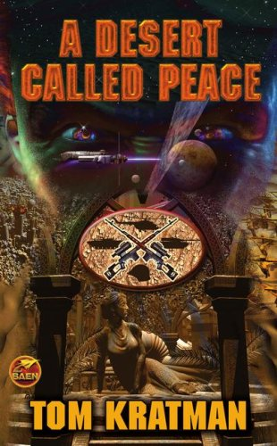 A Desert Called Peace (Baen Science Fiction)
