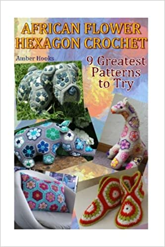 African Flower Hexagon Crochet 9 Greatest Patterns To Try Crochet
