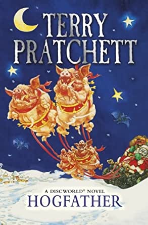 Hogfather Discworld Novel 20 Discworld Series Kindle Edition By Pratchett Terry Literature Fiction Kindle Ebooks Amazon Com