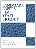 img - for Landmark Papers in Yeast Biology book / textbook / text book