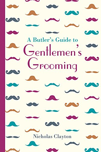 Expert choice for butlers guide to grooming