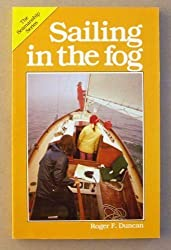 Sailing in the Fog (Seamanship Series)