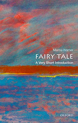 (Fairy Tale: A Very Short Introduction (Very Short Introductions))
