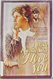 "I Wish I Could Say, ""I Love You"", Muriel Canfield, 0871232650"