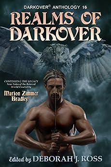 Realms of Darkover (Darkover anthology Book 16) by [Ross, Deborah J.]