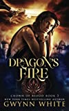 Dragon's Fire: Book Three in the Crown of Blood series (Volume 3)