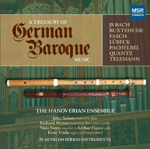 (A Treasury of German Baroque Music: JS Bach, Buxtehude, Fasch, Lubeck, Quantz, Pachelbel and Telemann (Period Instruments; Fritts Organ, Vassar))