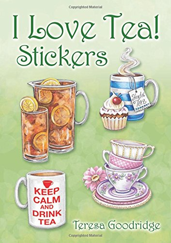 I Love Tea! Stickers by Teresa Goodridge