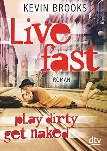 Live Fast, Play Dirty, Get Naked: Roman