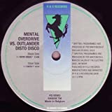 Mental Overdrive vs. Outlander - Disto Disco - R & S Records - RS 95063