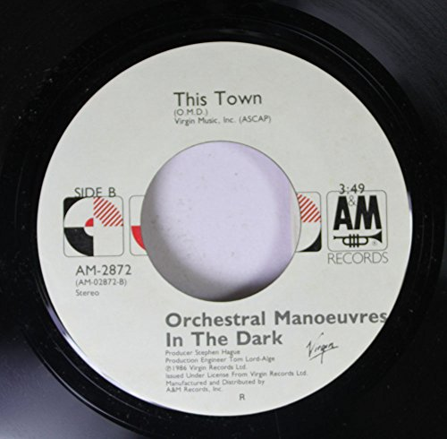 Orchestral Manoeuvres in the Dark 45 RPM This Town / (Forever) Live and Die (Orchestral Manoeuvres In The Dark Live And Die)