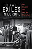 Hollywood Exiles in Europe, Rebecca Prime, 0813562619
