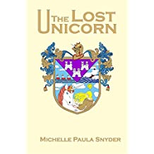 The Lost Unicorn (A Tale of Three Kingdoms Book 1)