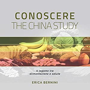 Conoscere The China Study Hörbuch