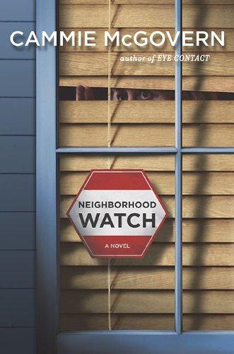Neighborhood Watch: A Novel Neighborhood Watch