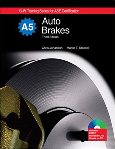 Auto Brakes, A5 (G-w Training Series for Ase Certification): Chris ...
