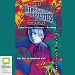 The Virtual Realities Trilogy: 'Virtual Realities' - 'Cybersaur' - 'Worldwarp' | Claire Carmichael