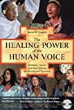 The Healing Power of the Human Voice, James D'Angelo, 1594770506