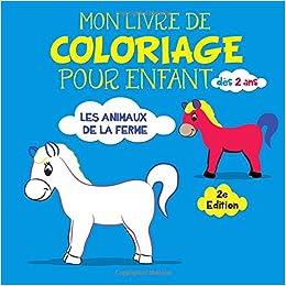 Mon Livre De Coloriage Pour Enfant Dès 2 Ans Les Animaux