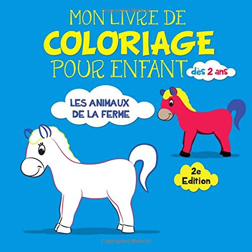 Animaux De La Ferme Pour Coloriage.Mon Livre De Coloriage Pour Enfant Des 2 Ans Les Animaux De La