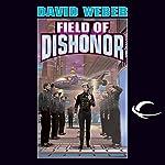 Field of Dishonor: Honor Harrington, Book 4   David Weber