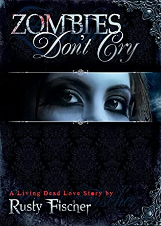 book cover of Zombies Don\'t Cry