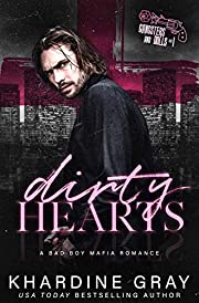 Dirty Hearts: A Bad Boy Mafia Romance (Gangsters and Dolls Book 1)