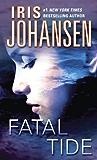 Fatal Tide: A Novel (Eve Duncan Book 7)