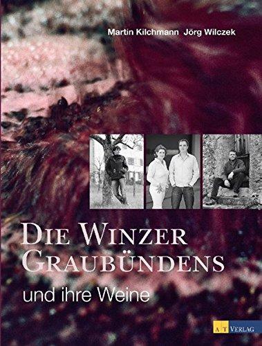 Die Winzer Graubündens und ihre Weine