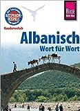 Reise Know-How Sprachführer Albanisch - Wort für Wort: Kauderwelsch-Band 65