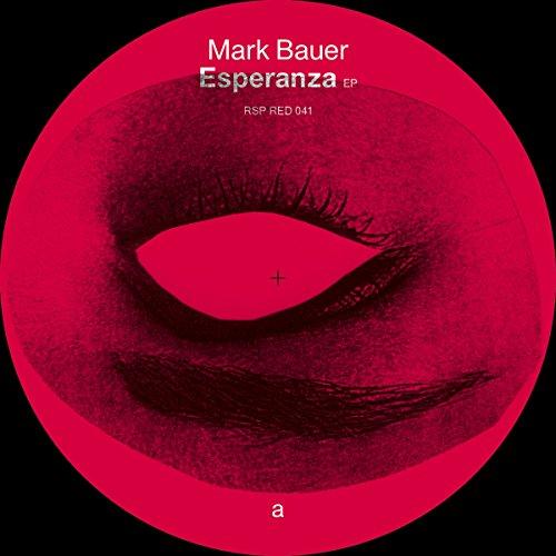 Mark Bauer - Esperenza EP