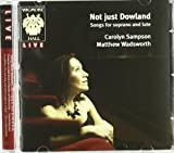 Not Just Dowland - Songs for Soprano & Lute