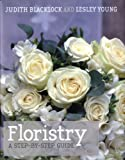 Floristry, Judith Blacklock and Lesley Young, 095523915X