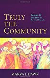 Truly the Community, Marva J. Dawn, 0802844669