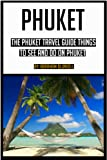 Phuket: The Phuket Travel Guide for things to see and do on Phuket (phuket, phuket travel guide, phuket island, phuket top 10, phuket travel, phuket thailand)