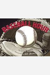 Baseball Hour Kindle Edition