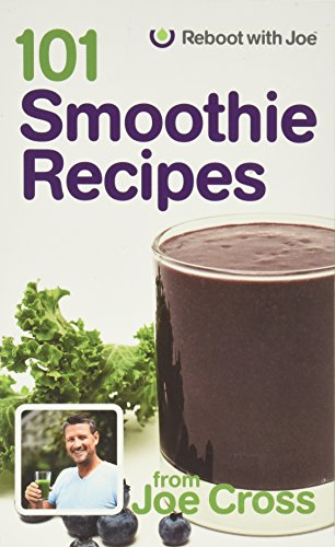 101 Smoothie Recipes (Fat And Sick And Nearly Dead Recipes)