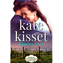 Kissing Luca (Love in the Vineyards)