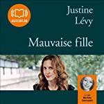 Mauvaise fille | Justine Lévy