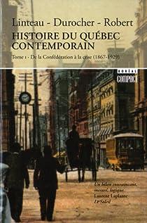 Histoire du Québec contemporain par Linteau