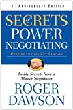 Secrets of Power Negotiating, Roger Dawson, 1601631391