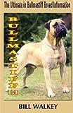img - for Bullmastiff III: The Ultimate in Bullmastiff Breed Information (Volume 3) by Mr Bill Walkey (2012-04-29) book / textbook / text book