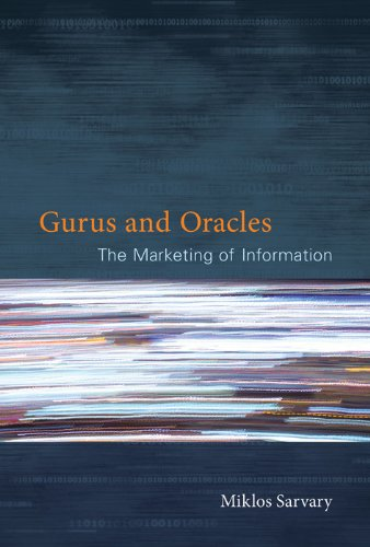 Gurus and Oracles: The Marketing of Information Pdf
