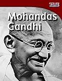 Mohandas Gandhi (TIME FOR KIDS Nonfiction Readers)