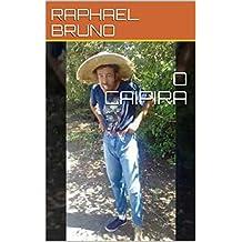 O CAIPIRA (PRIMEIRA) (Portuguese Edition)