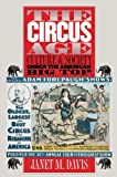 The Circus Age: Culture and Society under the American Big Top