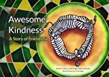 img - for Awesome Kindness (It's A Jungle... Arm Them With Virtues) (Volume 2) book / textbook / text book