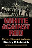 White Against Red, Dimitry V. Lehovich, 0393336328